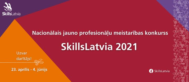 """Ar teicamiem panākumiem startējam """"SkillsLatvia 2021"""""""