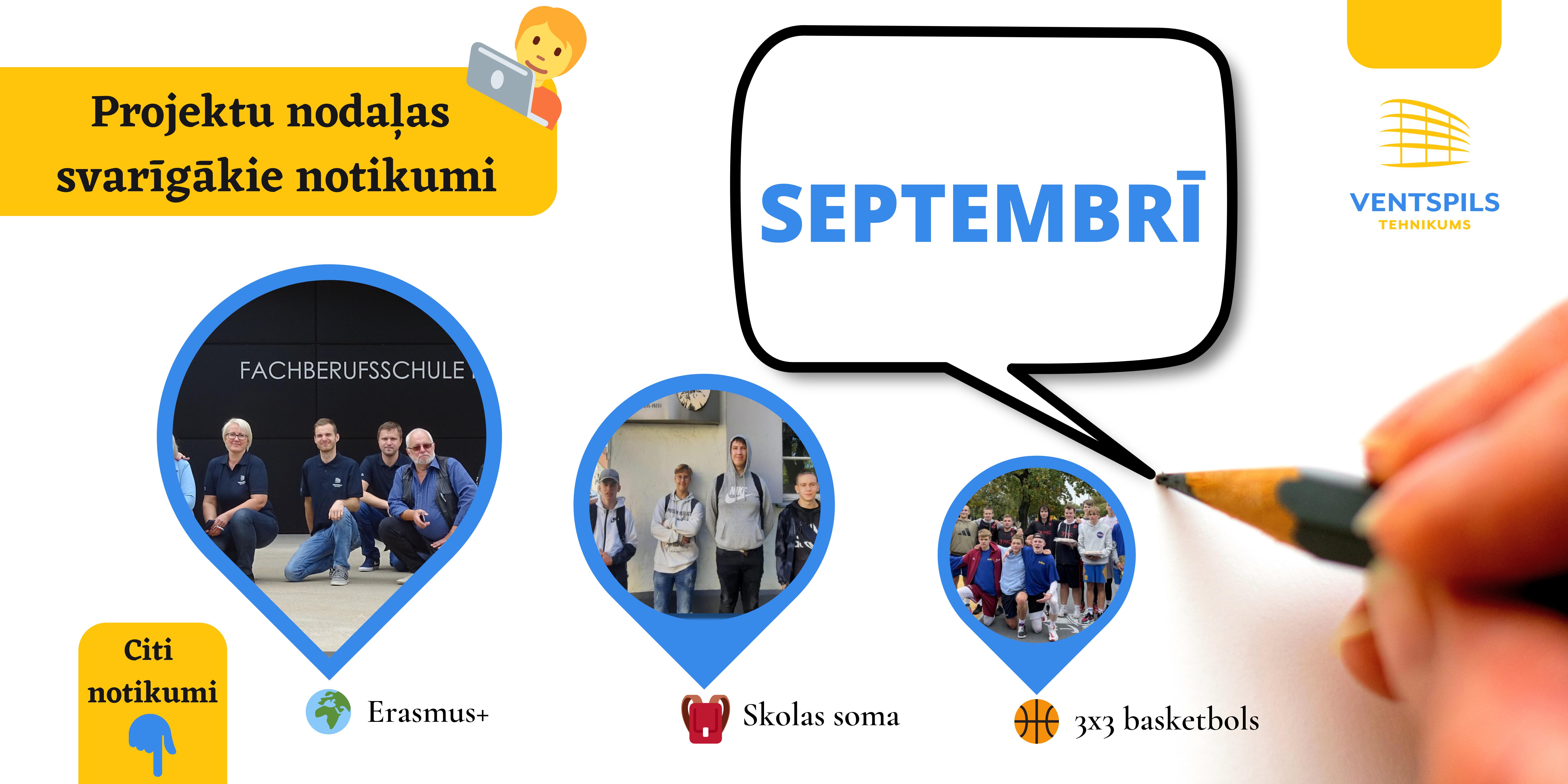 Projektu nodaļas septembra svarīgākie notikumi
